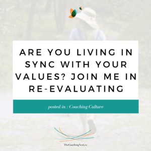 ARE YOU LIVING IN SYNC WITH YOUR VALUES via Shelley Cox, CEO & Founder of TheCoachingNest.ca