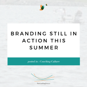 BRANDING STILL IN ACTION via Shelley Cox, CEO & Founder of TheCoachingNest.ca